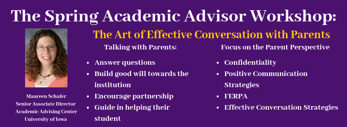 The Spring Academic Advisor Workshop